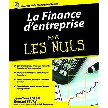 La Finance d'entreprise pour les Nuls (Hors collection) (French Edition)