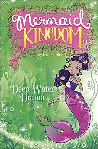 Download Deep-Water Drama (Mermaid Kingdom) PDF
