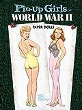Pin-Up Girls of World War II Paper Dolls (Dover Celebrity Paper Dolls)