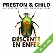 Descente en enfer (Pendergast 12) | Douglas Preston, Lincoln Child