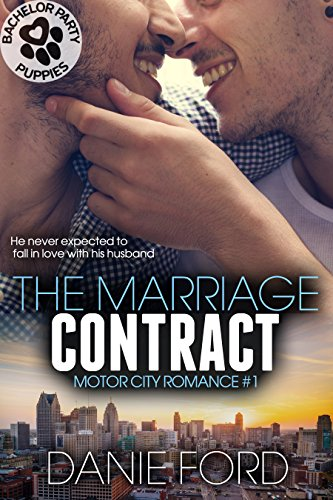 The Marriage Contract (Motor City Romance Book 1) by [Ford, Danie, Party Puppies, Bachelor]