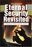 Eternal Security Revisited, Darryl Scriven, 0595311288