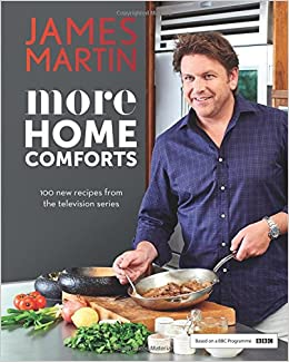 More home comforts 100 new recipes from the television series more home comforts 100 new recipes from the television series amazon james martin 9781849497916 books forumfinder Gallery
