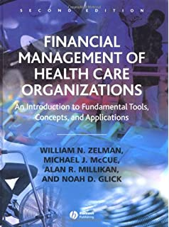 Financial management of health care organizations an introduction financial management of health care organizations an introduction to fundamental tools concepts and fandeluxe Gallery