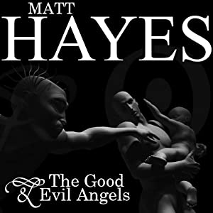 The Good and Evil Angels Audiobook