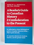 A Reader's Guide to Canadian History, Jack Granatstein, 0802064906
