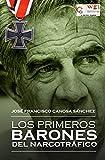 img - for Los primeros barones del narcotr fico (Spanish Edition) book / textbook / text book