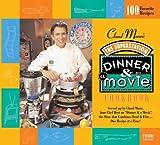 Claud Mann's Dinner and A Movie Cookbook, Claude Mann and Kimberlee Carlson, 0740739573
