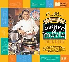 Claud Mann's Dinner & A Movie Cookbook