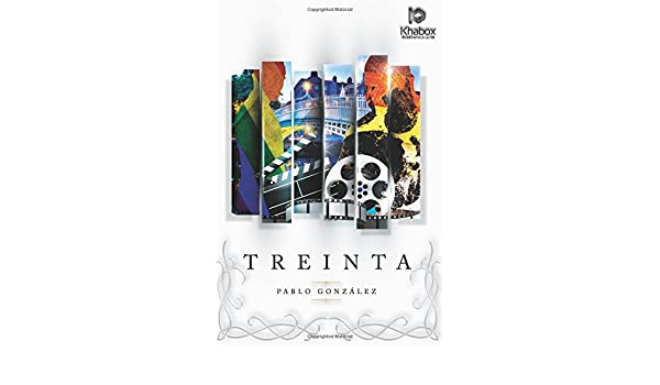 Amazon.com: Treinta (Spanish Edition) (9781546714835): Pablo ...