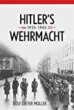 img - for Hitler's Wehrmacht, 1935 1945 (Foreign Military Studies) book / textbook / text book