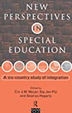 New Perspectives in Special Educational Needs : A Six-Country Study of Integration, Cor Meijer, Sip Jan Pijl, Seamus Hegarty, 0415083370