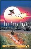 Fly Away Home (Penguin Readers Level 2)