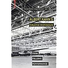Albert Kahn's Industrial Architecture