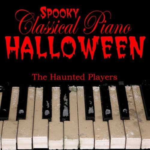 Spooky Classical Piano Halloween [Clean] -