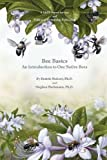 img - for Bee Basics: An Introduction to Our Native Bees book / textbook / text book