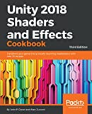 Read Unity 2018 Shaders and Effects Cookbook: Transform your game into a visually stunning masterpiece with over 70 recipes, 3rd Edition Reader
