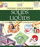 Solids and Liquids, David Glover, 0753455137