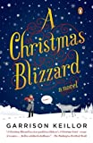 Front cover for the book A Christmas Blizzard by Garrison Keillor