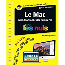 Le Mac ed OS X 10.12 pas à pas Pour les Nuls (PAS A PAS NULS) (French Edition)