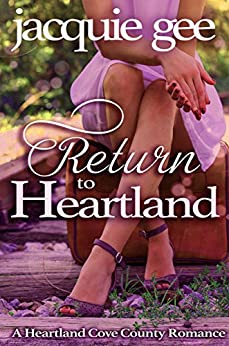 Return to Heartland: A Heartland Cove County Romance by [Gee, Jacquie]