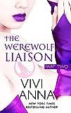 The Werewolf Liaison: (part two): Billionaires After Dark