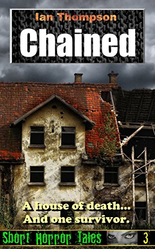 Chained (Short Horror Tales Book 3)