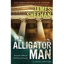 The Alligator Man by James Sheehan (2014-09-16)
