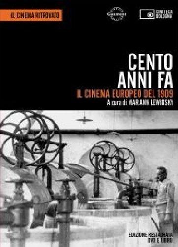 Cento anni fa. Il cinema europeo del 1909-European cinema in 1909. DVD. Con libro