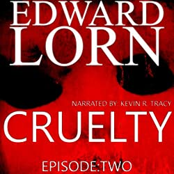 Cruelty (Episode Two)