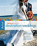 Books : The Knot Guide to Destination Weddings: Tips, Tricks, and Top Locations from Italy to the Islands