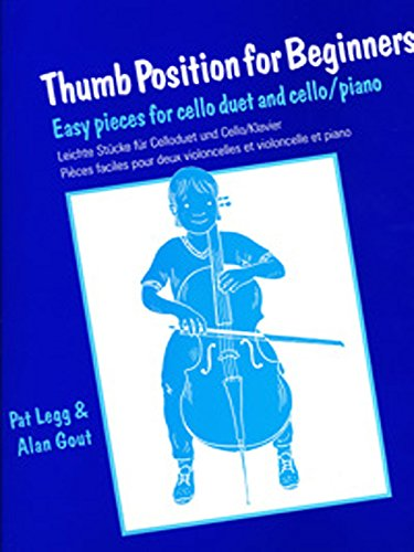 Thumb Position for Beginners (Cello): Easy Pieces for Cello Duet and Cello/Piano (Faber Edition)