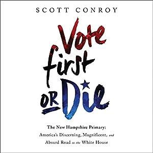 Vote First or Die Audiobook