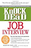 img - for Knock 'em Dead Job Interview: How to Turn Job Interviews Into Job Offers by Martin Yate CPC (2012-12-18) book / textbook / text book