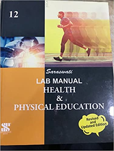 Lab Manual Health and Physical Education Class 12: Educational Book