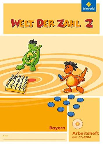 Welt der Zahl - Ausgabe 2014 für Bayern: Arbeitsheft 2 mit CD-ROM
