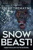 Snowbeast!: A Harrowing Thriller
