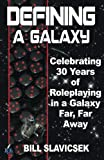 Defining a Galaxy: 30 Years in a Galaxy Far, Far Away