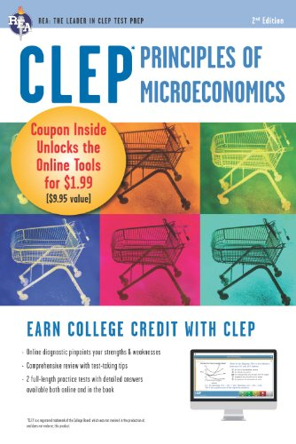 CLEP Principles of Microeconomics w/ Online Practice Exams (CLEP Test Preparation)