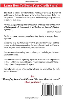 Managing Your Credit Report Like Your Bank Account: Clean Up
