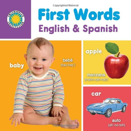 Download First Words: English & Spanish (First Words Bilingual Books) (First Words Bilingual Books: Touch and Feel) (English and Spanish Edition) ebook