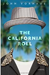 The California Roll: A Novel Hardcover