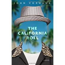 The California Roll: A Novel