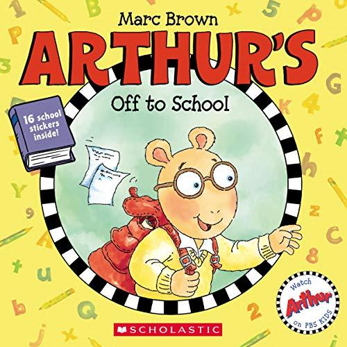 Arthur's Off to School (Arthur [Brown])