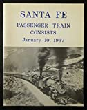 Santa Fe Passenger Train Consists - January 10, 1937