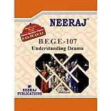 BEGE107-Understanding Drama (IGNOU help book for BEGE-107 in English Medium)