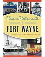 Classic Restaurants of Fort Wayne