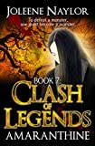 Clash of Legends (Amaranthine Book 7)