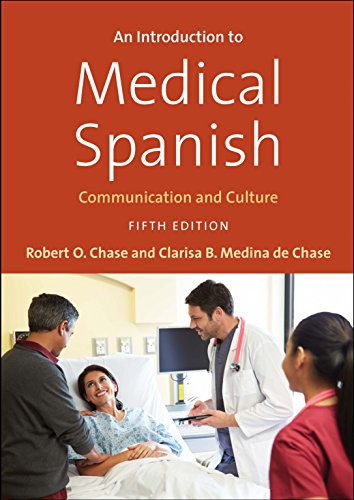 An Introduction to Medical Spanish: Communication and Culture, Fifth Edition (English and Spanish Edition)