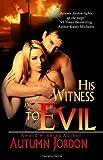 His Witness to Evil, Autumn Jordon, 1478148500